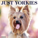 Just Yorkies 2021 Wall Calendar (Dog Breed Calendar) - Book