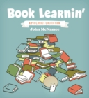 Book Learnin' : A Pie Comics Collection - Book