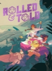 Rolled & Told Vol. 1 - Book