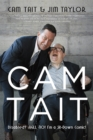 Cam Tait : Disabled? Hell No! I'm a Sit-Down Comic! - eBook