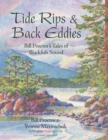 Tide Rips and Back Eddies : Bill Proctor's Tales of Blackfish Sound - eBook
