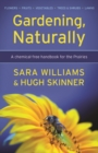 Gardening, Naturally : A chemical-free handbook for the Prairies - eBook