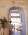 More Straw Bale Building : How to Plan, Design and Build with Straw - eBook