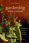 Gardening When It Counts : Growing Food in Hard Times - eBook
