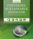 Fostering Sustainable Behavior : An Introduction to Community-Based Social Marketing (Third Edition) - eBook