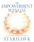 The Empowerment Manual : A Guide for Collaborative Groups - eBook