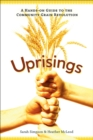 Uprisings : A Hands-On Guide to the Community Grain Revolution - eBook