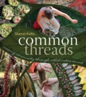 Common Threads : Weaving Community through Collaborative Eco-Art - eBook