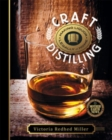Craft Distilling : Making Liquor Legally at Home - eBook
