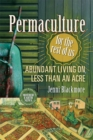 Permaculture for the Rest of Us : Abundant Living on Less than an Acre - eBook