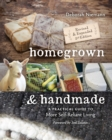 Homegrown & Handmade - 2nd Edition : A Practical Guide to More Self-reliant Living - eBook