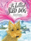 The Littlest Sled Dog - eBook