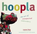 Hoopla : The Art of Unexpected Embroidery - eBook