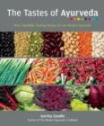 The Tastes Of Ayurveda : More Healthful, Healing Recipies for the Modern Ayurvedic - Book