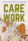 Care Work : Dreaming Disability Justice - eBook