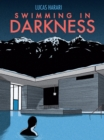 Swimming in Darkness - eBook