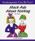 """Much Ado About Nothing"" for Kids - Book"