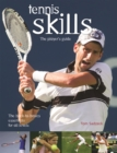 Tennis Skills : The Player's Guide - Book