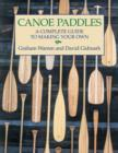Canoe Paddles : A Complete Guide to Making Your Own - Book