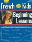 French for Kids Resource Book : Beginning Lessons - Book