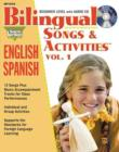 Bilingual Songs & Activities: English-Spanish : Volume 1 - Book