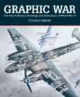 Graphic War: the Secret Aviation Drawings and Illustrations of World War II - Book