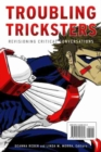 Troubling Tricksters : Revisioning Critical Conversations - eBook