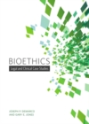 Bioethics : Legal and Clinical Case Studies - Book