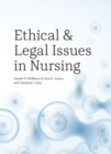 Ethical and Legal Issues in Nursing - Book