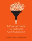 A Concise Guide to Technical Communication - Book