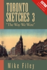 "Toronto Sketches 3 : ""The Way We Were"" - eBook"