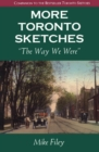 More Toronto Sketches : The Way We Were - eBook
