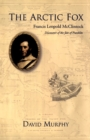 The Arctic Fox : Francis Leopold-McClintock, Discoverer of the Fate of Franklin - eBook