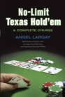 No-limit Texas Hold 'em : A COMPLETE COURSE - eBook
