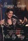 Shania Twain - On My Way - eBook
