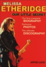 Melissa Etheridge, Our Little Secret - eBook