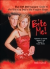 Bite Me! : The 10th Buffyversary Guide to the World of Buffy the Vampire Slayer - eBook