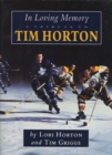In Loving Memory : A Tribute to Tim Horton - eBook