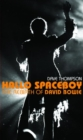 Hallo Spaceboy : THE REBIRTH OF DAVID BOWIE - eBook