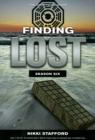 Finding Lost - Season Six : The Unofficial Guide - eBook