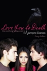 Love You To Death : The Unofficial Companion to the Vampire Diaries - eBook