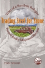 Trading Steel for Stone : Tales of a Rustbelt Refugee Turned Rocky Mountain Rescuer - eBook