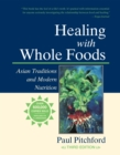 Healing With Whole Foods - Book