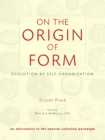 On The Origin Of Form - Book