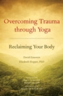 Overcoming Trauma Through Yoga - Book