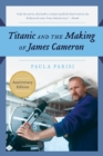 Titanic and the Making of James Cameron - Book