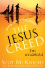 The Jesus Creed for Students : Loving God, Loving Others - eBook