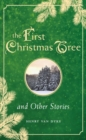 First Christmas Tree and Other Stories - eBook