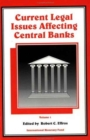 Current Legal Issues Affecting Central Banks - Book
