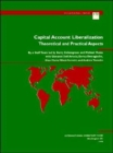 Capital Account Liberalization : Theoretical and Practical Aspects - Book